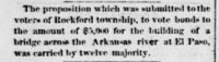 Wichita Weekly Eagle 1872-11-28 p3 (Rockford voted bonds for bridge).png